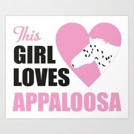 This girl loves her appaloosa Art Print
