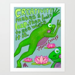 Creativity Makes A Leap! [ Froggy-Friend, Lily Pads, Flowers, Water, Lake, Pond, Stream, Brook ] Art Print