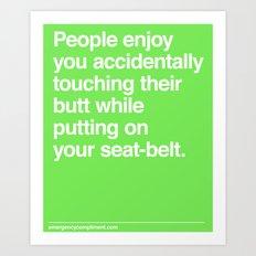 Accidental Butt Touch Art Print