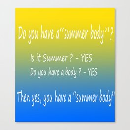 summer body Canvas Print