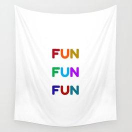 fun fun fun colorful design Wall Tapestry