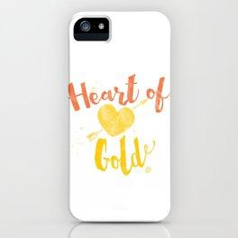 Heart of Gold script iPhone Case