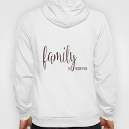 Family Is Forever Vinyl Wall Decal Art Saying Home Decor Sticker Hoody