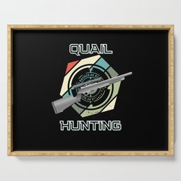 Quail hunting gift for hunters Serving Tray