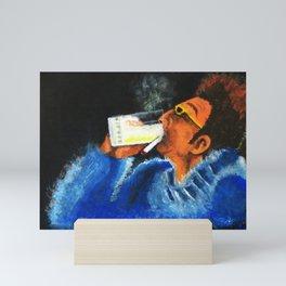"""HERE'S TO FEELIN' GOOD ALL THE TIME"" Mini Art Print"