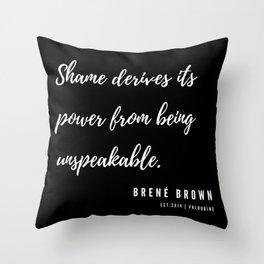 5  | Brené Brown Quotes | 190606 Throw Pillow