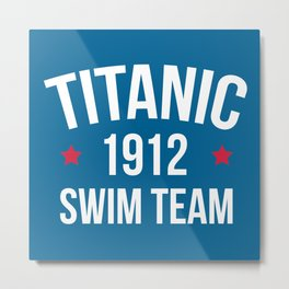 Swim Team Funny Quote Metal Print