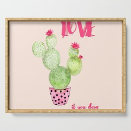 Love if you dare - Cactus watercolor illustration Serving Tray