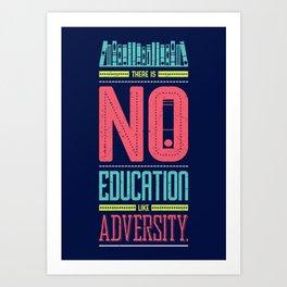 Lab No. 4 Education Like Adversity Benjamin Disraeli Inspirational Quotes Art Print