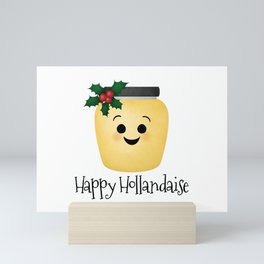 Happy Hollandaise Mini Art Print