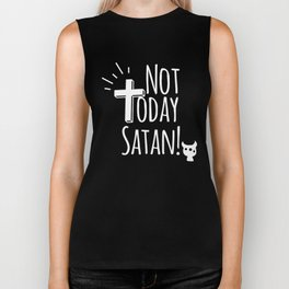 NOT TODAY SATAN CHRISTIAN FUNNY FAITH Biker Tank