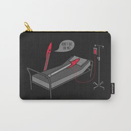 Don't Die On Me Carry-All Pouch