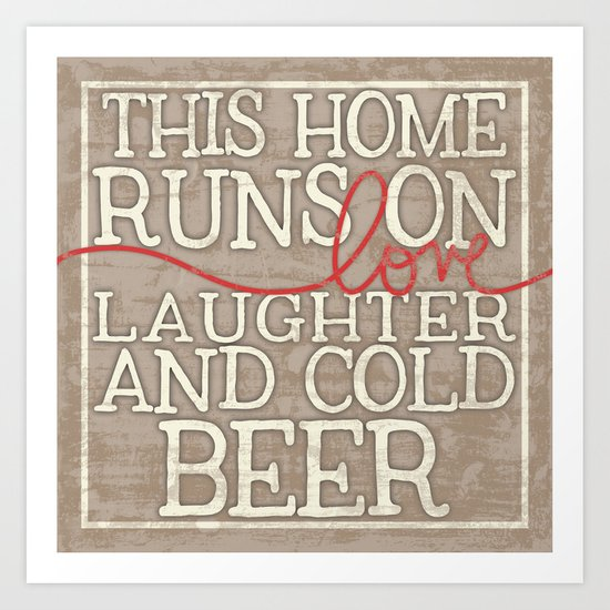 Love, Laughter and Beer Art Print