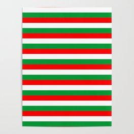 italy hungary bulgaria iran mexico Madagascar flag stripes Poster