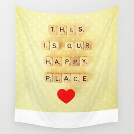 This is Our Happy Place ♥ Wall Tapestry