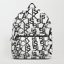 BlackBLACK is BLACK IS black is Backpack