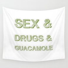 Sex and Drugs and Guacamole  Wall Tapestry