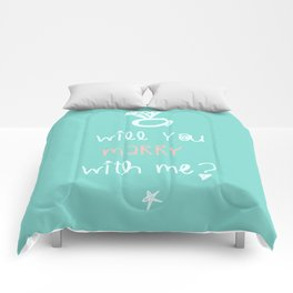 will you marry with me? Comforters
