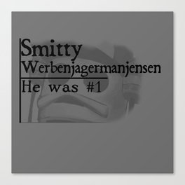 Smitty werbenjagermanjensen Canvas Print