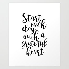 printable poster,start each day with a grateful heart,office wall art,office decor,positive vibes Art Print