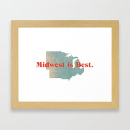 Midwest is Best Framed Art Print