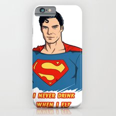 I never drink when I fly Slim Case iPhone 6s