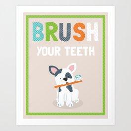Brush your teeth boston terrier bulldog puppy illustrated kids art print Art Print