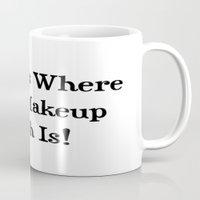 makeup Mugs featuring MAKEUP by I Love Decor