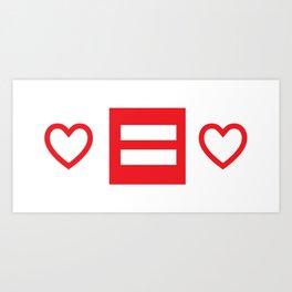 Love.Equals.Love Art Print