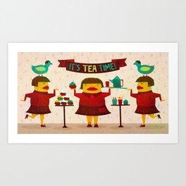 It's Tea Time! Art Print