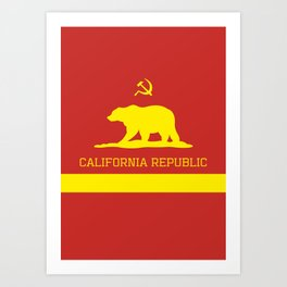 Cali Commie - California Communist Art Print
