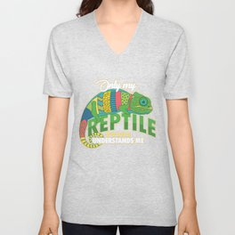 Only My Reptile Understands Me Pets Reptilia Herpetology Reptilian Cold Blooded Animal Gift Unisex V-Neck