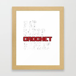 Eat Sleep Crochet Repeat Crocheting Needle Works Needlecraft Stitching Gift Framed Art Print