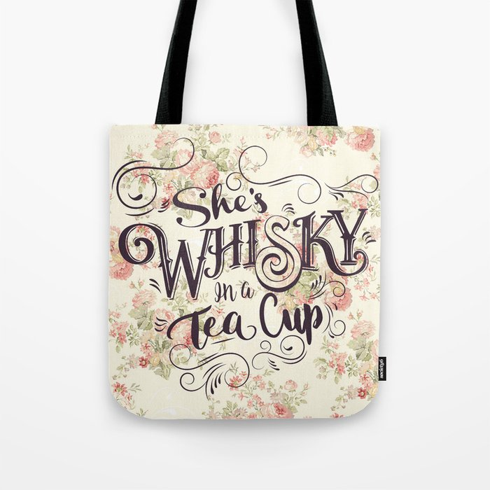 She s Whiskey in a Teacup Tote Bag by thebackwaterco  1fae551b77cc3