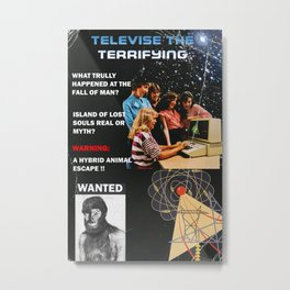TELEVISE THE TERRIFYING Metal Print