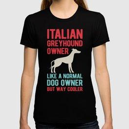 Funny Italian Greyhound T-shirt