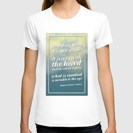 """""""Here is my secret"""" Quote T-shirt"""