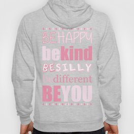 Be You - Pink Hoody