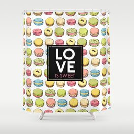 Love is sweet. Shower Curtain