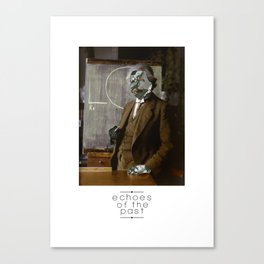 echoes of the past III - names that are synonyms to genius Canvas Print