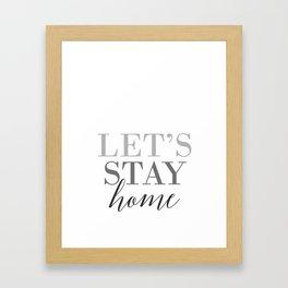 Let's stay home, scandinavian design (3) Framed Art Print