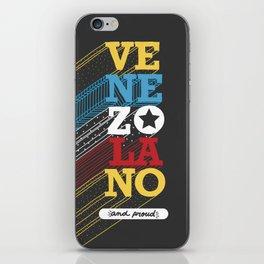 VENEZOLANO  and PROUD iPhone Skin