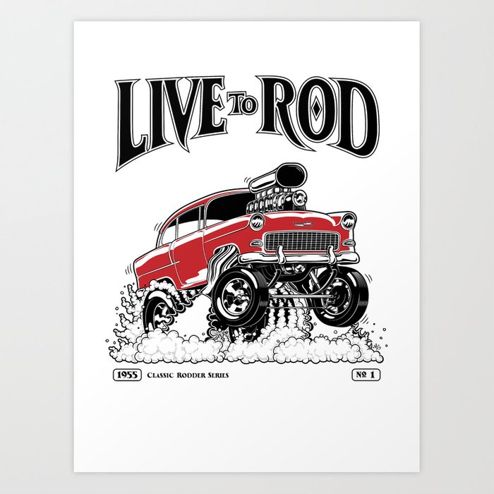1955 CHEVY CLASSIC HOT ROD Art Print