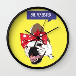 She Persisted.  Rosie the Bulldog Wall Clock