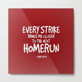 Inspiring Babe Ruth Baseball Quote Metal Print