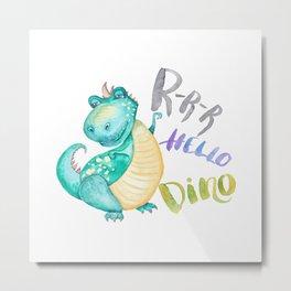 Hello Dino Metal Print