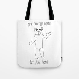 Cute From The Outside But Dead Inside Tote Bag
