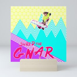 Shred the GNAR 02 Mini Art Print