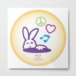 Peace Love Harmony Bunny Rabbit Metal Print