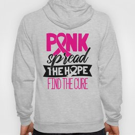 Breast Cancer Pink Ribbon Spread The Hope Find The Cure Hoody